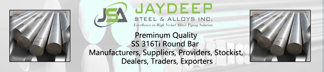 SS 316Ti Round Bar Dealers