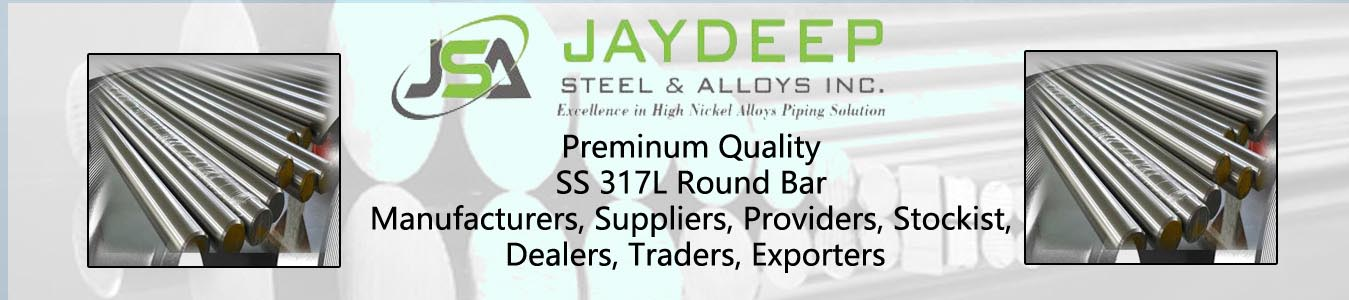 SS 317L Round Bar Dealers